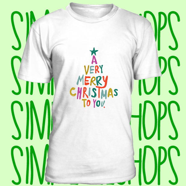 A Very Merry Christmas To You t-shirt n21