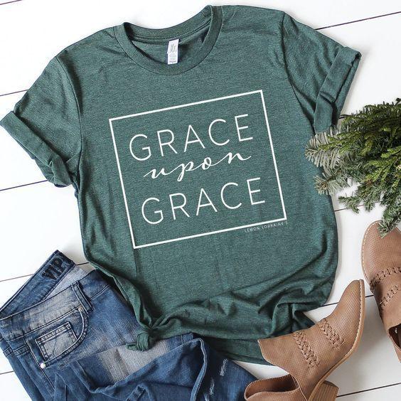 Grace Upon Grace Graphic T-shirt