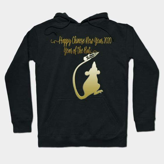Year Of The Rat 2020 Happy Chinese New Year Hoodie